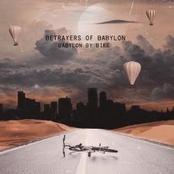 Betrayers of Babylon -...
